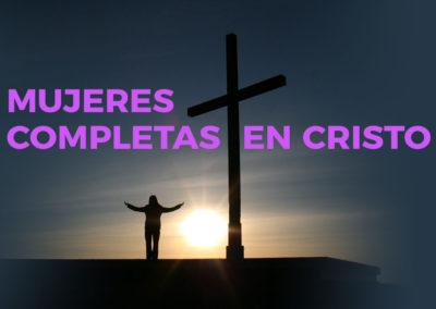 Mujeres Completas en Cristo